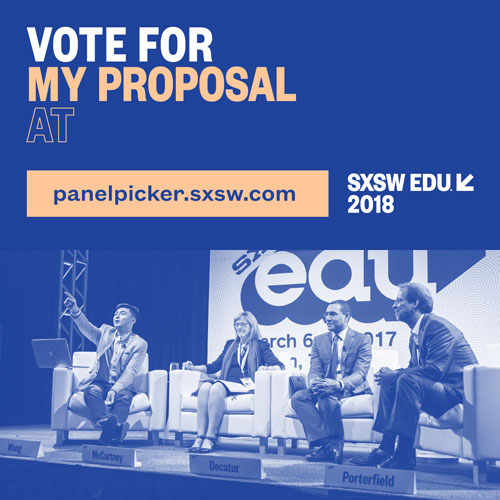 SXSW EDU 2018 Panel Picker
