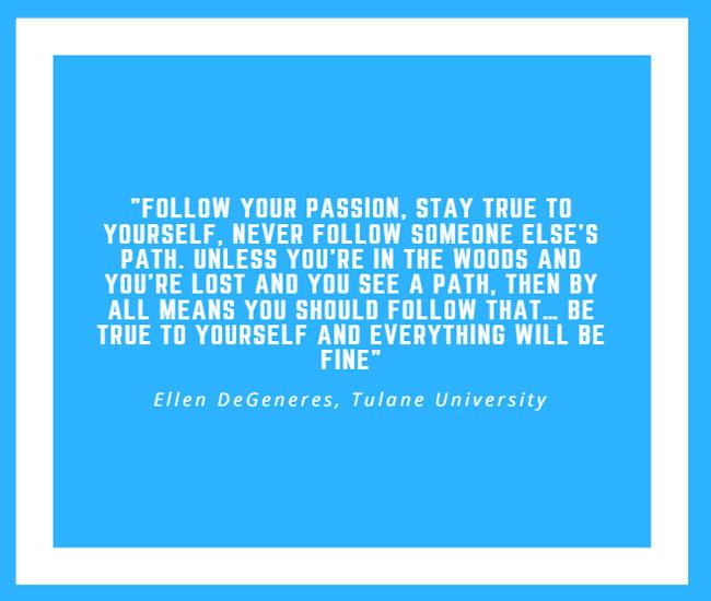 Inspiring Quote by Ellen DeGeneres