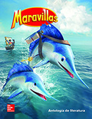 Maravillas Literature Anthology cover, Grade 2