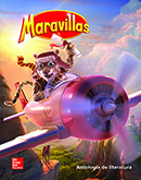 Maravillas Literature Anthology cover, Grade 4